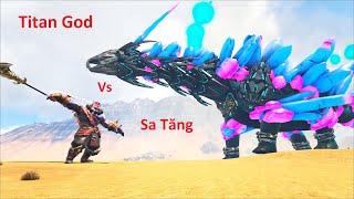 ARK: Myth Mod #10 - TẬP CUỐI!! Trận Chiến Cuối Cùng Sa Tăng Với Titan God, Tất Cả Các Boss Đấu Nhau!