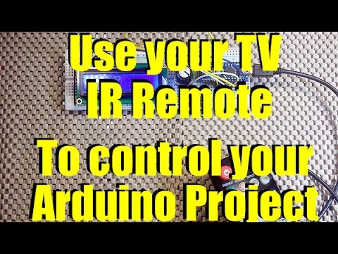 Use your TV remote to control your Arduino
