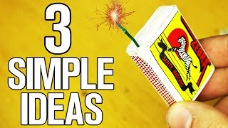 3 Simple ideas and Life Hacks