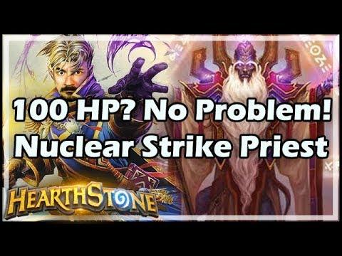 [Hearthstone] 100 HP? No Problem! Nuclear Strike Priest