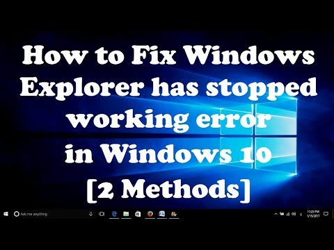 How to Fix Windows Explorer has stopped working error in Windows 10 [2 Methods]