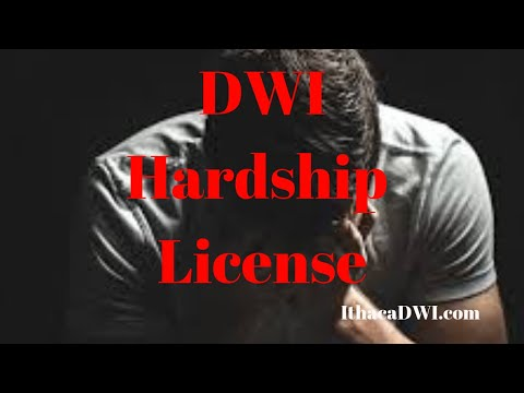 Ithaca DWI Lawyer:  Can You Get a New York DWI Hardship License?
