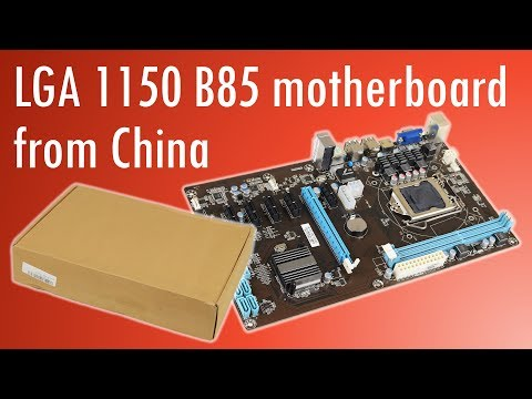 Experiencing the NB85 LGA 1150 motherboard from China
