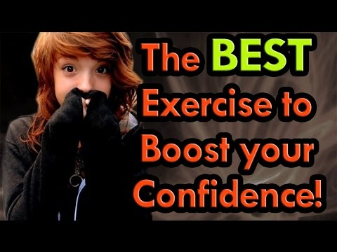 Best exercise to BOOST your confidence   Tips to being more confident