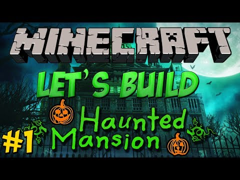 Minecraft Let's Build - Haunted Mansion #1