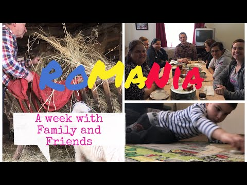 A week with Family and Friends/ ROMANIA | TeoMakes