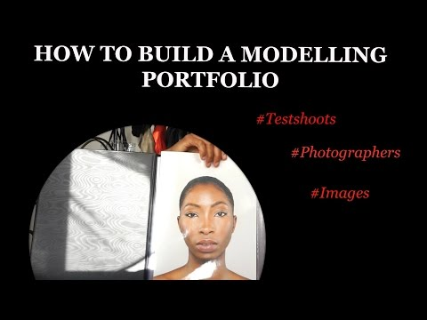 HOW TO BUILD A MODELLING PORTFOLIO | Tips