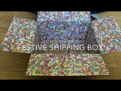 How to make a festive shipping box