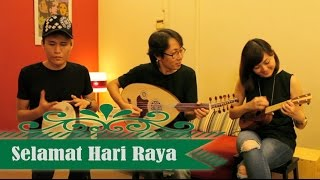 Selamat Hari Raya - Instrumental (Gambus / Oud, Ukulele, Hand Drum) by Replugged Music