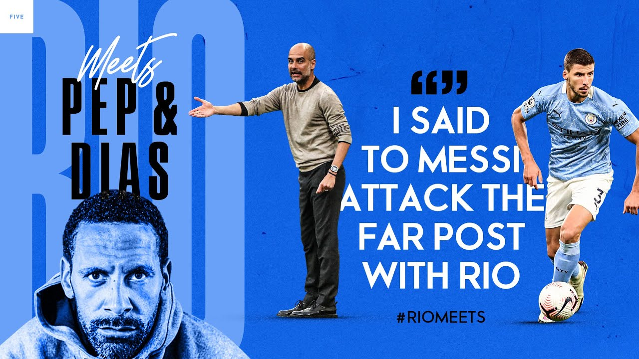 Rio Meets Pep Guardiola and Rúben Dias On Their Recent Success And City's Champions League mission.