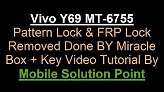 Vivo Y69 Flashing ! Unbrick Pin Pattern Lock Remove Without AFtool