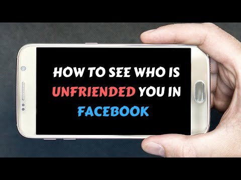 How to See Who is Unfriended You in Facebook