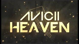 Avicii - Heaven [Lyric Video]