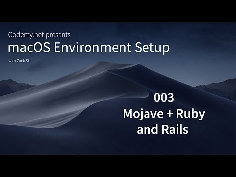 macOS Mojave: Ruby and Rails - [003]