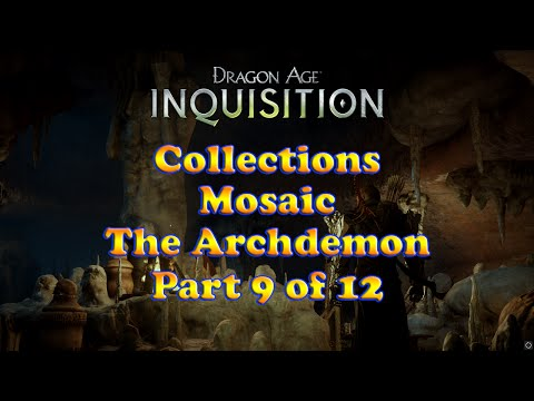 Dragon Age: Inquisition - The Archdemon - Mosaics - Collections - Part 9 of 12