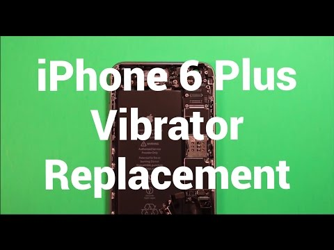 iPhone 6 Plus Vibrator Replacement How To Change