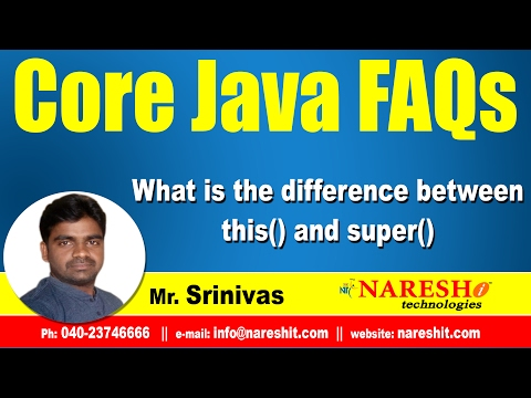 What is the difference between this() and super() | Core Java FAQs Videos