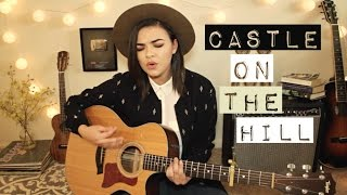 Castle On The Hill - Ed Sheeran Cover