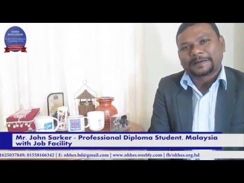 Mr. John - Professional Diploma with Job in Malaysia from NHHES BANGLADESH