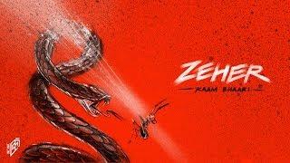 Zeher | Kaam Bhaari | IncInk