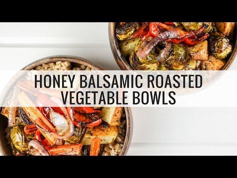 Honey Balsamic Roasted Vegetable Bowls
