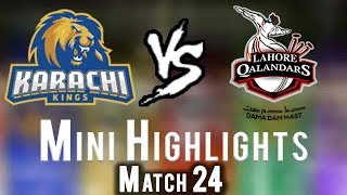 Short Highlights | Lahore Qalandars Vs Karachi Kings  | Match 24 | 11 March | HBL PSL 2018