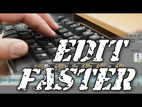 Tip: How to Edit Faster