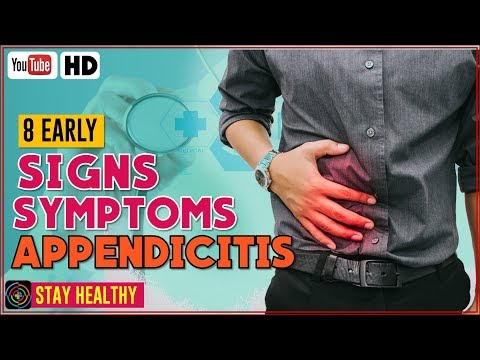 8 Early Signs and Symptoms of Appendicitis You Should Know