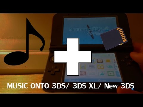 How to put music onto your Nintendo 3DS/3DS XL/ New 3DS