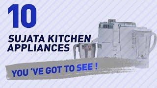 Sujata Kitchen Appliances // New & Popular 2017