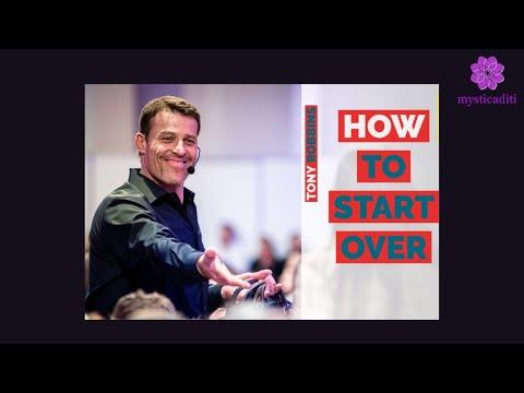 Tony Robbins: HOW TO START OVER ( Tony Robbins Inspiration )
