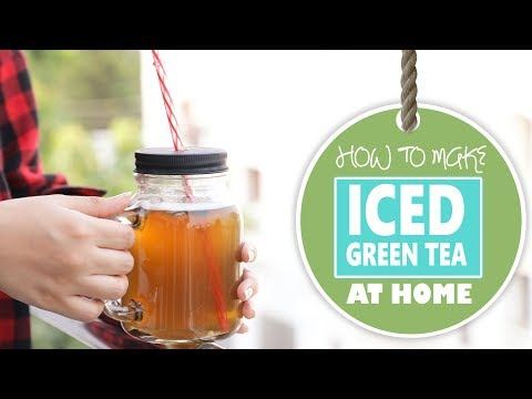 How to Make the Best Iced Green Tea at Home