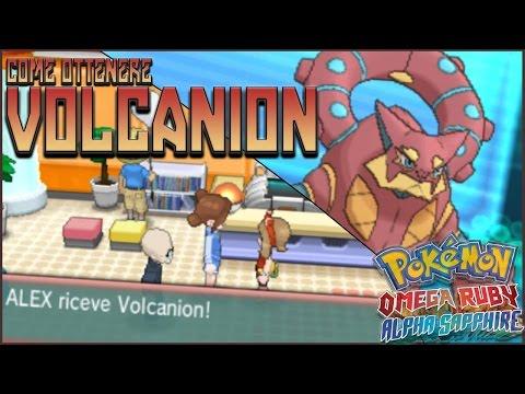 COME OTTENERE VOLCANION LEGIT - Pokemon ORAS [ Power Saves ]