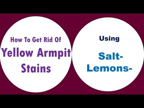 how to get rid of yellow armpit stains using Salt and Lemons