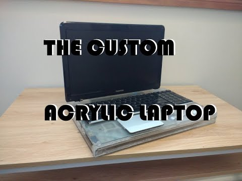 The Custom Acrylic Laptop
