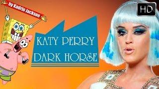 Katy Perry - Dark horse (Spongebob parody)
