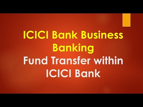 ICICI Bank | Corporate Banking - Online Fund Transfer
