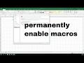 how to permanently enable macros in excel - vbatip#18
