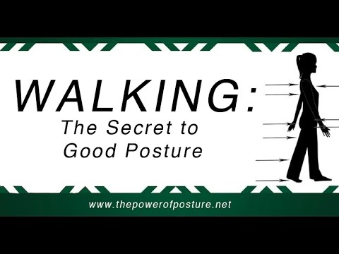 Walking Posture that Reverses the Harmful Effects of Sitting