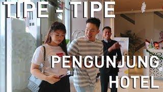Tipe tipe Pengunjung Hotel (Types of Hotel Visitor)