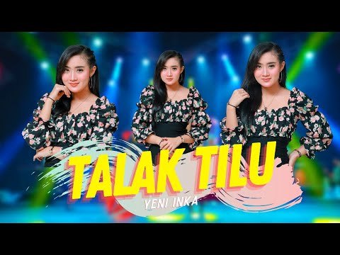 Download Lagu Yeni Inka Talak Tilu Mp3