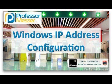 Windows IP Address Configuration - CompTIA A+ 220-902 - 1.6