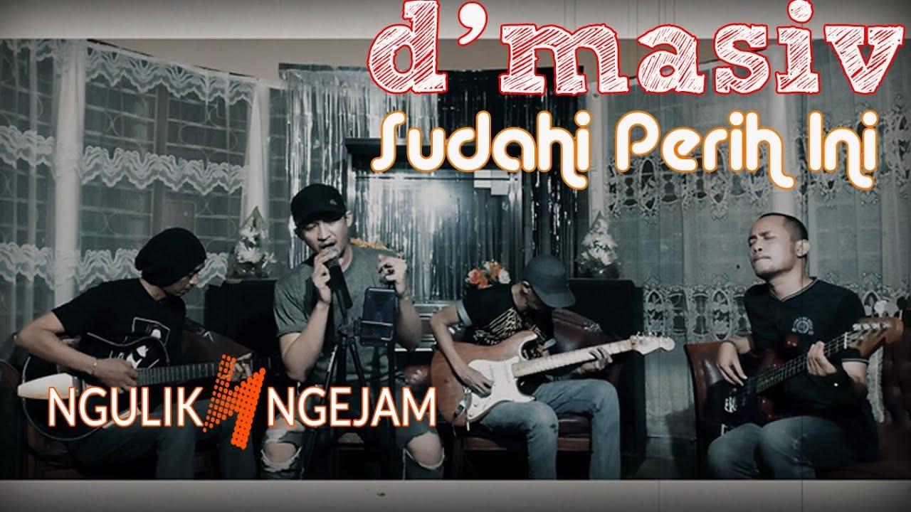 Download D'Masiv - Sudahi Perih Ini (Acoustic Cover) MP3 Gratis