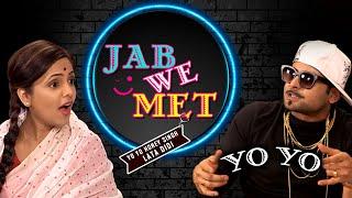 Jab We Met : Comedy Show ( Lataji Vs Yo Yo Honey Singh ) | Dr. Sanket Bhosale | Sugandha Mishra