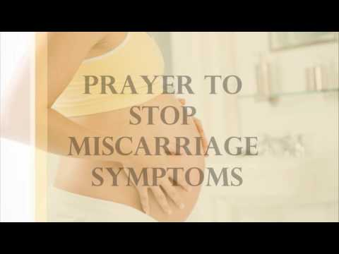 Prayer to Stop Miscarriage Symptoms Part 1