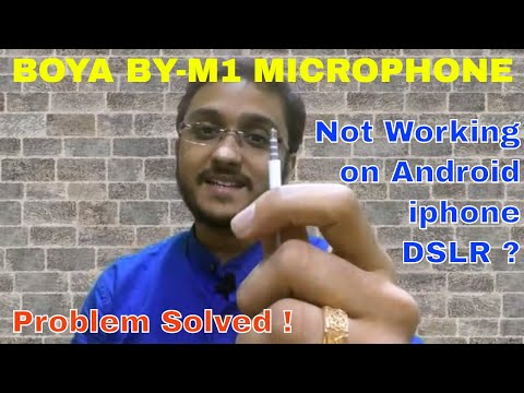 Boya Microphone BY-M1 Not Working - Problem Solved ! Fix for Both Android and Ios