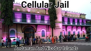 Cellular Jail In Details,  Port Blair,Andaman and Nicobar Islands Full Coverage