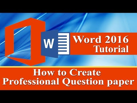 How to create Question Paper in ms word 2007 || word 2010 || word 2013 || word 2016 latest 2018