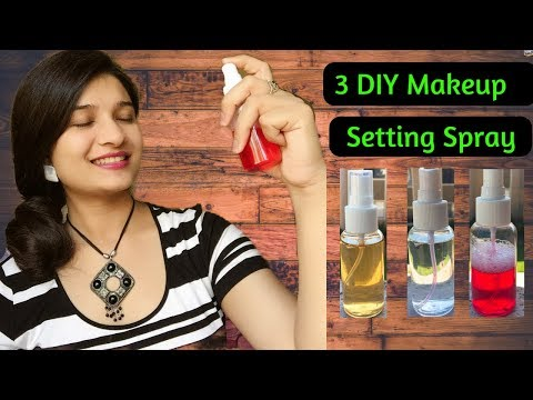 3 DIY Makeup Setting Sprays with only 2 ingredients in Hindi I Natural makeup fixing spray I AVNI