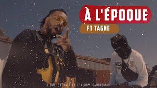 LFERDA - À L'Époque ft. TAGNE (Prod .Nouvo )
